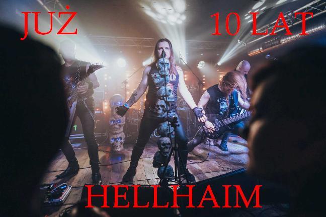 Dziesięciolecie działalności zespołu HELLHAIM